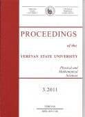 Proceedings of the YSU, Physical and Mathematical Sciences  2011 #3(226)