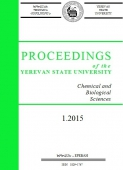 Proceedings of the YSU, Chemistry and Biology 2015  #1 (236)