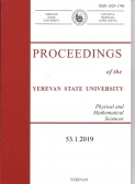 Proceedings of the YSU, Physical and Mathematical Sciences 2019, volume 53, № 1