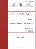Proceedings of the YSU, Physical and Mathematical Sciences 2020, volume 54, № 1