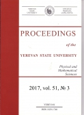 Proceedings of the YSU, Physical and Mathematical Sciences 2017, volum 51, № 3