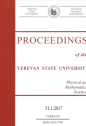 Proceedings of the YSU, Physical and Mathematical Sciences 2017, volum 51, № 1