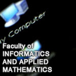 Faculty of Informatics and Applied Mathematics